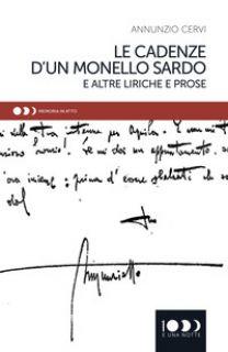 Le cadenze di un monello sardo e altre liriche e prose - Cervi Annunzio; Tanchis A. (cur.); Pusceddu V. (cur.)