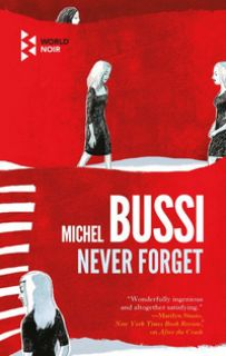Never forget - Bussi Michel
