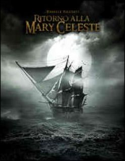 Ritorno alla Mary Celeste - Picciuti Daniele