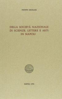 Della Società nazionale di scienze, lettere e arti in Napoli - Nicolini Fausto