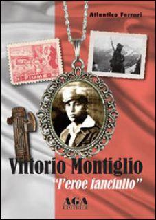 Vittorio Montiglio. L'eroe fanciullo - Ferrari Atlantico