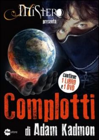 Complotti. Con DVD - Kadmon Adam