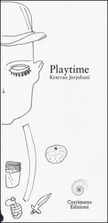 Playtime - Jorjoliani Ketevan