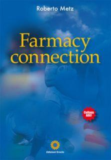 Osso da spolpare. Farmacy connection - Metz Roberto