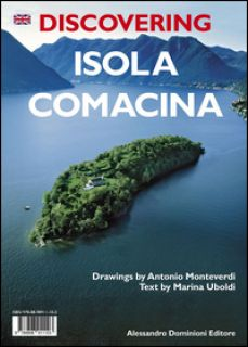 Discovering isola Comacina - Uboldi Marina - Dominioni