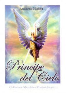Principe del cielo. Arcangelo Michele - Cedeño Rubén