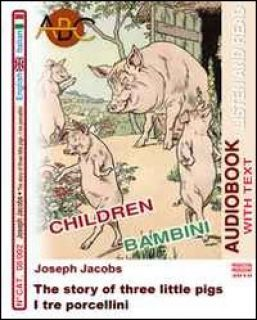 I tre porcellini-The story of three little pigs. Audiolibro. CD Audio. Con CD-ROM -
