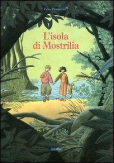 L'isola di Mostrilia. Ediz. illustrata - Pommaux Yvan