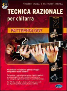 Tecnica razionale. Con DVD-ROM. Vol. 2: Patternology - Varini Massimo; Zacconi Nazzareno