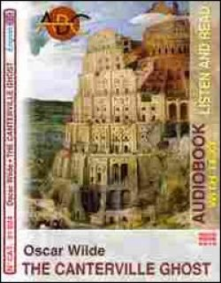 The Canterville ghost. CD Audio e CD-ROM. Audiolibro - Wilde Oscar