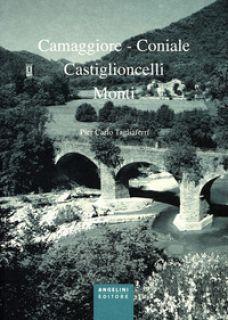 Camaggiore-Coniale, Castiglioncelli, Monti - Tagliaferri Pier Carlo