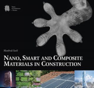 Nano, smart and composite materials in construction - Saeli Manfredi