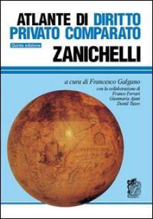 Atlante di diritto privato comparato - Galgano F. (cur.)