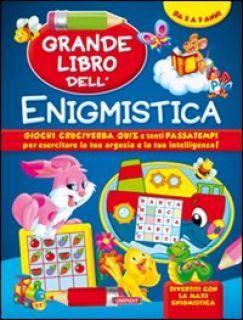 Grande libro dell'enigmistica. Da 5-7 anni -