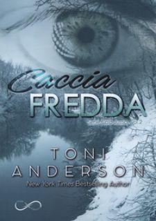 Caccia fredda. Cold justice. Vol. 2 - Anderson Toni