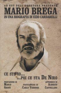 Ce sto io... poi ce sta De Niro - Cardarelli Ezio