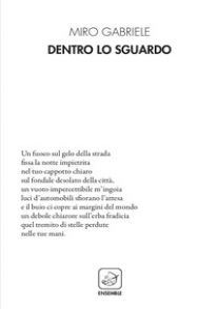 Dentro lo sguardo - Gabriele Miro
