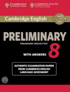 Cambridge preliminary english test. Student's book. With answers. Per le Scuole superiori. Con CD-Audio vol.8 -
