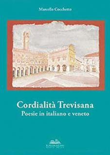 Cordialità trevisana - Cocchetto Marcello