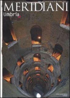 Umbria. Ediz. illustrata -