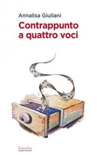 Contrappunto a quattro voci - Giuliani Annalisa