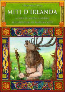 Miti d'Irlanda - Fiandro S. (cur.)
