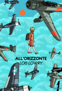 All'orizzonte - Lowry Lois