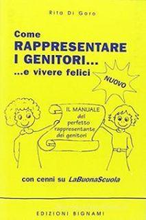 Come rappresentare i genitori... e vivere felici - Di Goro Rita