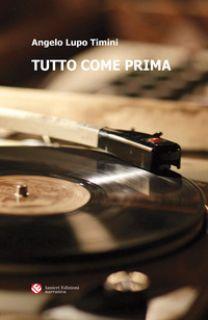 Tutto come prima - Timini Angelo Lupo