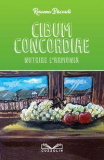 Cibum concordiae - Biscardi Rosanna