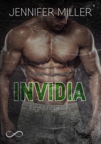 Invidia. Fighting envy. Deadly sins series. Vol. 1 - Miller Jennifer