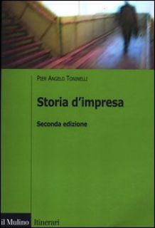 Storia d'impresa - Toninelli P. Angelo