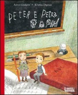 Peter e Petra. Ediz. illustrata - Lindgren Astrid; Digman Kristina