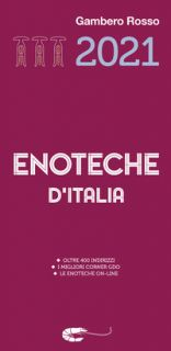 Enoteche d'Italia del Gambero Rosso 2021 -