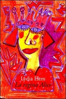 La regina Alice - Flem Lydia