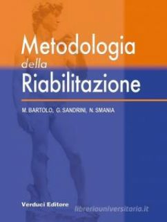 Metodologia della riabilitazione - Bartolo Michelangelo