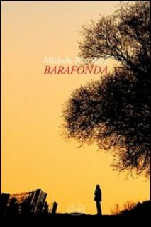 Barafonda - Marziani Michele