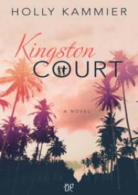 Kingston Court. Ediz. italiana - Kammier Holly