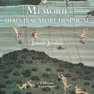 Memorie di un pescatore di spugne - Jannis Jerakis