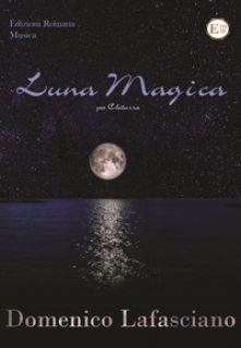 Luna magica - Lafasciano Domenico
