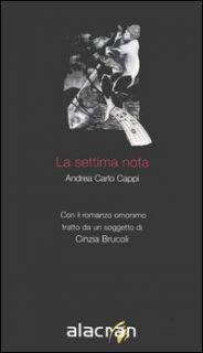 La settima nota - Cappi Andrea Carlo