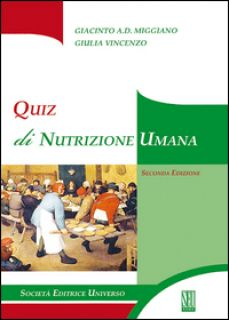 Quiz di nutrizione umana - Miggiano Giacinto A.; Vincenzo Giulia