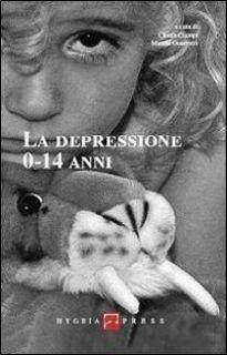 La depressione 0-14 anni - Ciampi C. (cur.); Guarnieri M. (cur.)