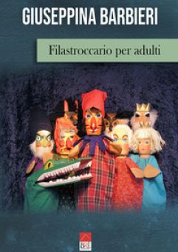 Filastroccario per adulti - Barbieri Giuseppina