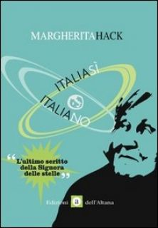Italia sý Italia no - Hack Margherita