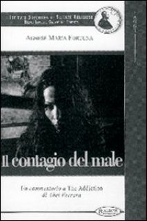 Il contagio del male. Un commento a The addiction di Abel Ferrara - Fortuna Agnese Maria
