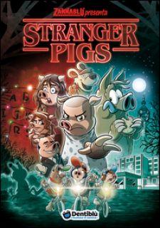 Stranger pigs - Bonfanti Stefano; Barbieri Barbara