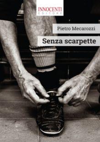 Senza scarpette - Mecarozzi Pietro