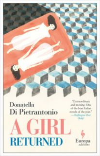 A girl returned - Di Pietrantonio Donatella
