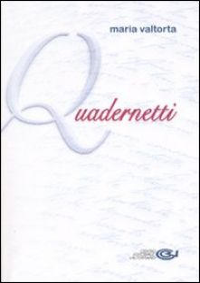 Quadernetti - Valtorta Maria; Pisani E. (cur.); Vecchiarelli C. (cur.)
